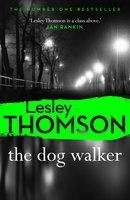 The Dog Walker - Lesley Thomson