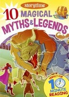 10 Magical Myths & Legends for 4-8 Year Olds (Perfect for Bedtime & Independent Reading) (Series: Read together for 10 minutes a day) - Arcturus Publishing