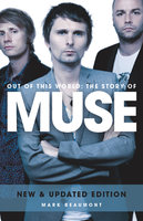 Muse: Out Of This World - Mark Beaumont