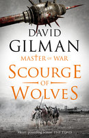 Scourge of Wolves - David Gilman