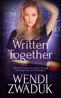 Written Together - Wendi Zwaduk