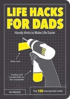 Life Hacks for Dads - Dan Marshall