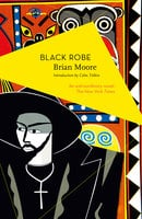 Black Robe - Brian Moore