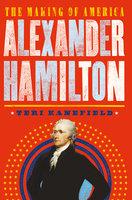 Alexander Hamilton - Teri Kanefield