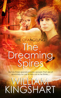 The Dreaming Spires - William Kingshart