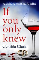 If You Only Knew - Cynthia Clark