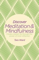 Discover Meditation & Mindfulness - Tara Ward