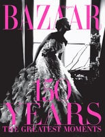 Harper's Bazaar: 150 Years - Glenda Bailey