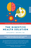 Digestive Health Solution - Benjamin I. Brown