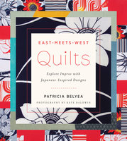 East-Meets-West Quilts - Patricia Belyea
