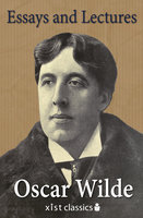 Essays and Lectures - Oscar Wilde