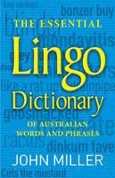The Essential Lingo Dictionary - John Miller