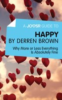 A Joosr Guide to... Happy by Derren Brown - Joosr