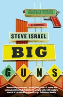 Big Guns - Steve Israel