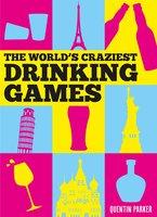 The World's Craziest Drinking Games - Quentin Parker