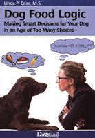 Dog Food Logic - Linda Case