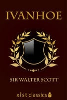 Ivanhoe - Sir Walter Scott