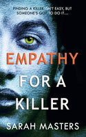 Empathy for a Killer - Sarah Masters