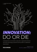 Innovation: Do or Die - Ron Immink