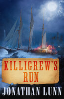 Killigrew's Run - Jonathan Lunn