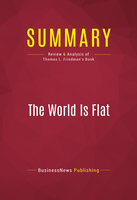Summary: The World Is Flat - BusinessNews Publishing