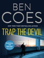 Trap the Devil - Ben Coes