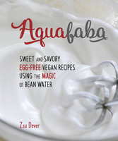 Aquafaba - Zsu Dever