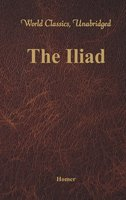 The Iliad - Homer Homer
