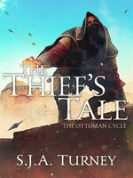 The Thief's Tale - S.J.A. Turney