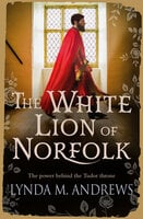 The White Lion of Norfolk - Lynda M. Andrews