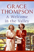 A Welcome in the Valley - Grace Thompson
