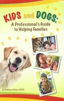 Kids And Dogs - Colleen Pelar