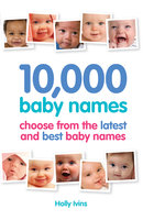 10,000 Baby Names - Holly Ivins