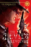 The Devil's Revolver - V. S. McGrath