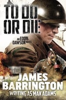 To Do or Die - James Barrington