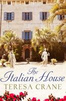 The Italian House - Teresa Crane