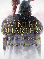 Winter Quarters - Alfred Duggan