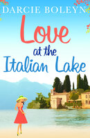 Love at the Italian Lake - Darcie Boleyn