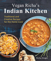 Vegan Richa's Indian Kitchen - Richa Hingle