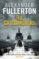 The Gatecrashers - Alexander Fullerton
