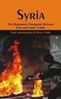 Syria - Paul Antonopoulos, Dr Drew Cottle