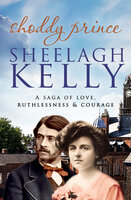 Shoddy Prince - Sheelagh Kelly