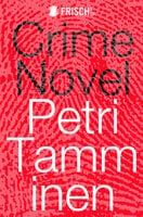 Crime Novel - Petri Tamminen