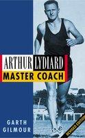 Arthur Lydiard - Garth Gilmour