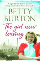 The Girl Now Leaving - Betty Burton