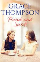 Friends and Secrets - Grace Thompson