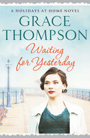 Waiting for Yesterday - Grace Thompson