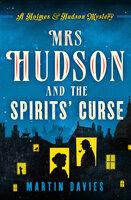 Mrs Hudson and the Spirits' Curse - Martin Davies