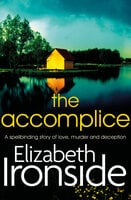 The Accomplice - Elizabeth Ironside