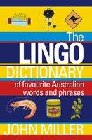 The Lingo Dictionary - John Miller